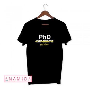 T-Shirt PhD Survivor Short Sleeves Black Color